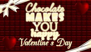 Chocolate Makes You Happy: Valentine's Day cover