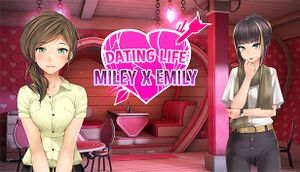 Dating Life: Miley X Emily cover