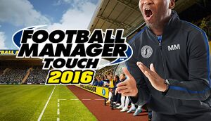 Football Manager Touch 2016 cover