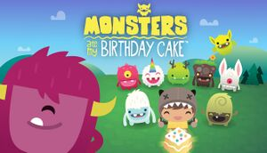 Monsters Ate My Birthday Cake cover