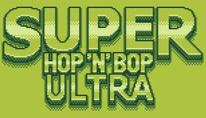 Super Hop 'N' Bop ULTRA cover