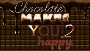 Chocolate Makes You Happy 2 cover
