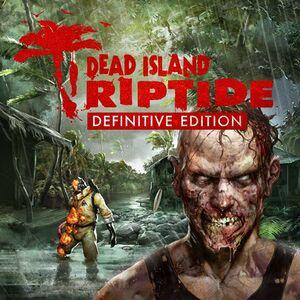 Dead Island: Riptide Definitive Edition cover