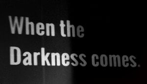 When the Darkness comes cover