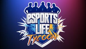 Esports Life Tycoon cover