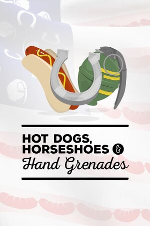 Hot Dogs, Horseshoes & Hand Grenades cover