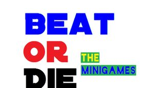 Beat Or Die The MiniGames cover