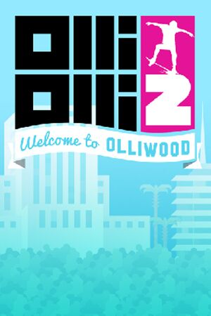 OlliOlli2: Welcome to Olliwood cover