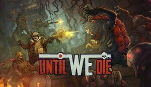 Until We Die cover
