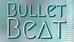Bullet Beat cover