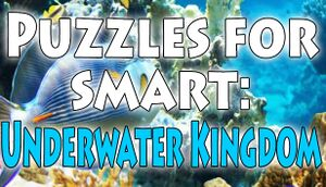 Puzzles for smart: Underwater Kingdom cover