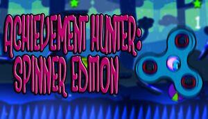 Achievement Hunter: Spinner Edition cover
