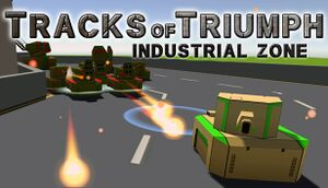 Tracks of Triumph: Industrial Zone cover