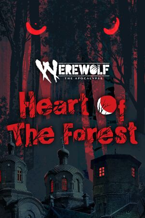 Werewolf: The Apocalypse –Heart of the Forest cover