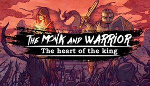 The Monk and the Warrior: The Heart of the King cover
