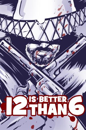 12 is Better Than 6 cover
