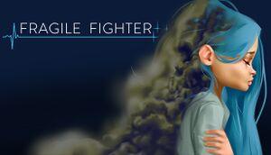 Fragile Fighter cover