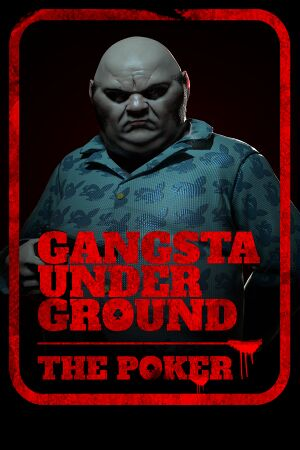 Gangsta Underground : The Poker cover