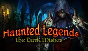 Haunted Legends: The Dark Wishes cover