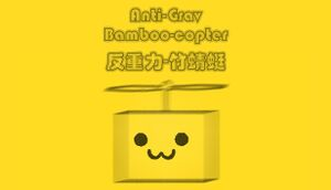 Anti-Grav Bamboo-copter cover