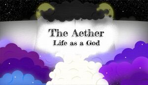 The Aether: Life as a God cover