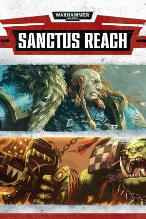 Warhammer 40,000: Sanctus Reach cover