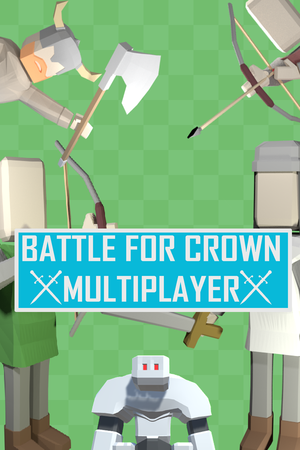 Battle For Crown: Multiplayer cover
