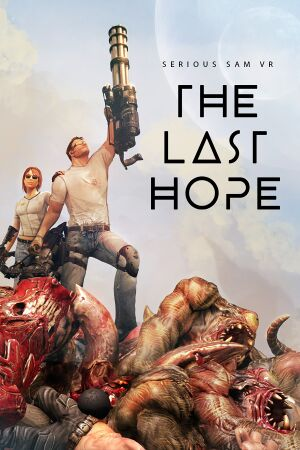 Serious Sam VR: The Last Hope cover