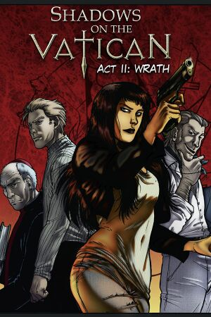 Shadows on the Vatican - Act II: Wrath cover