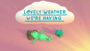 Lovely Weather We're Having cover