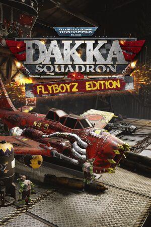 Warhammer 40,000: Dakka Squadron - Flyboyz Edition cover