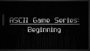 ASCII Game Series: Beginning cover