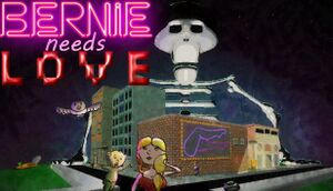 Bernie Needs Love cover