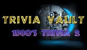 Trivia Vault: 1980's Trivia 2 cover