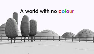 A World With No Colour cover