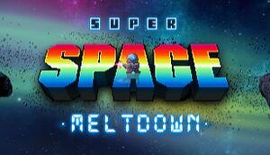 Super Space Meltdown cover