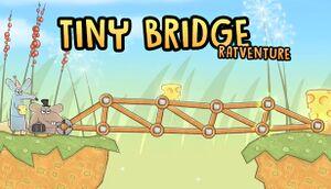 Tiny Bridge: Ratventure cover