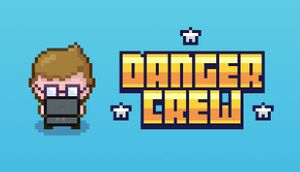 Danger Crew cover