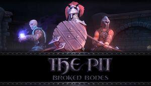 The Pit: Broken Bones cover