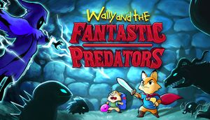 Wally and the FANTASTIC PREDATORS cover