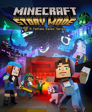 Minecraft: Story Mode - A Telltale Games Series cover