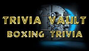 Trivia Vault: Boxing Trivia cover