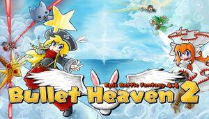 Bullet Heaven 2 cover