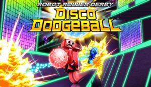 Robot Roller-Derby Disco Dodgeball cover