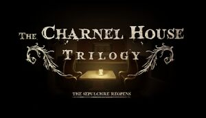 The Charnel House Trilogy cover