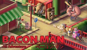 Bacon Man: An Adventure cover