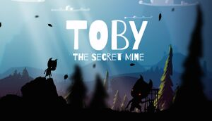 Toby: The Secret Mine cover