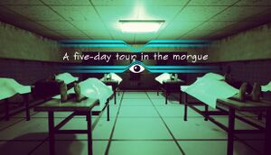 A five-day tour in the morgue cover