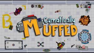 Cymatically Muffed cover