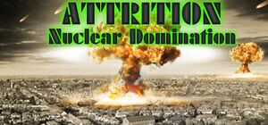 Attrition: Nuclear Domination cover